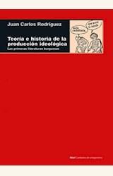 Papel TEORIA E HISTORIA DE LA PRODUCCION IDEOLOGICA