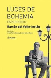 Libro Luces De Bohemia  . Esperpento