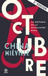 Libro Octubre : La Historia De La Revolucion Rusa