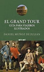 Libro El Grand Tour : Guia Para Viajeros Ilustrados