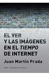 Papel EL VER Y LAS IMAGENES EN EL TIEMPO DE INTERNET