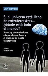 Papel SI EL UNIVERSO ESTA LLENO DE EXTRATERRESTRES...