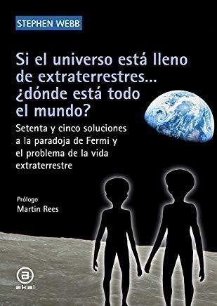 Papel Si El Universo Está Lleno De Extraterrestres... ¿Dónde Está Todo El Mundo?