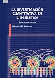 Libro La Investigacion Cuantitativa En Linguistica