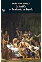 Papel LA TRAICION EN LA HISTORIA DE ESPAÑA