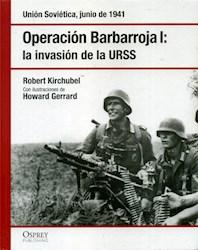 Papel Operacion Barbarroja I:  La Invasion De La Urss