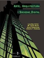 Papel Arte, Arquitectura Y Sociedad Digital (Llibre + Cd-Rom).