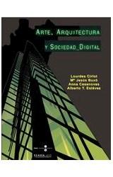 Papel ARTE, ARQUITECTURA Y SOCIEDAD DIGITAL (LIBRE