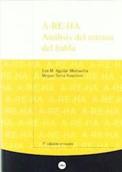 Papel A-Re-Ha. Análisis Del Retraso Del Habla (3ª Edición)