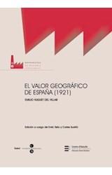 Papel El valor geográfico de España (1921)