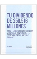 Papel Tu dividendo de 256.516 millones