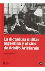 Papel La dictadura militar argentina y el cine de Adolfo Aristarain