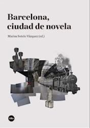 Libro Barcelona , Ciudad De Novela