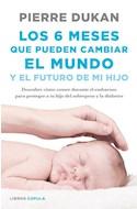 Papel 6 MESES QUE PUEDEN CAMBIAR EL MUNDO Y EL FUTURO DE MI HIJO