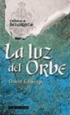 Papel Luz Del Orbe, La. Cronicas De Belgarath Iii