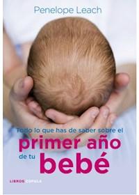 Papel Todo Lo Que Has De Saber Del Primer Año De Tu Bebe