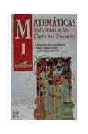 Papel MATEMATICAS APLICADAS A LAS CIENCIAS SOCIALES 1 (BACHIL  LERATO) (1 EDICION)