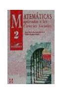 Papel MATEMATICAS APLICADAS A LAS CIENCIAS SOCIALES 2 (BACHIL  LERATO) (1 EDICION)