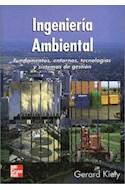 Papel INGENIERIA AMBIENTAL FUNDAMENTOS ENTORNOS TECNOLOGIAS Y  SISTEMAS DE GESTION (CARTONE)