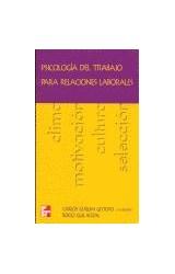 Papel PSICOLOGIA DEL TRABAJO PARA RELACIONES LABORALES