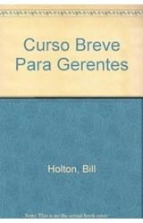 Papel CURSO BREVE PARA GERENTES UN CURSO COMPLETO EN LIDERAZGO (PAIDOS EMPRESA 49027)