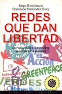 Papel REDES QUE DAN LIBERTAD (ESTADO Y SOCIEDAD 45023)