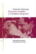 Papel GUIONES MODELO Y MODELOS DE GUION (PAIDOS COMUNICACION CINE 34075)