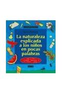 Papel NATURALEZA EXPLICADA A LOS NIÑOS EN POCAS PALABRAS MAS DE 100 ACTIVIDADES REALIZABLES EN 10 MINUTOS