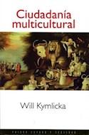 Papel CIUDADANIA MULTICULTURAL (ESTADO Y SOCIEDAD 45041)