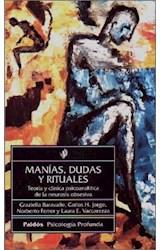 Papel MANIAS DUDAS Y RITUALES TEORIA (PAIDOS PSICOLOGIA PROFUNDA 10196)