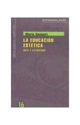 Papel EDUCACION ESTETICA, LA (ARTE Y LITERATURA)