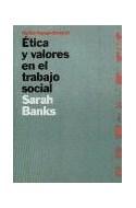 Papel ETICA Y VALORES EN EL TRABAJO SOCIAL (TRABAJO SOCIAL 69002)