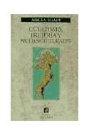 Papel OCULTISMO BRUJERIA Y MODAS CULTURALES (ORIENTALIA 42055)