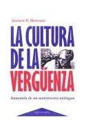 Papel CULTURA DE LA VERGUENZA LA ANATOMIA DE UN SENTIMIENTO AMBIGUO (PAIDOS CONTEXTOS 52030)