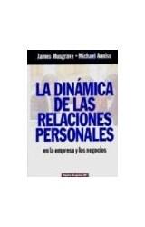 Papel DINAMICA DE LAS RELACIONES PERSONALES LA EN LA EMPRESA Y LOS NEGOCIOS (PAIDOS EMPRESA 49054)