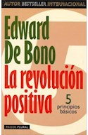 Papel REVOLUCION POSITIVA 5 PRINCIPIOS (PAIDOS PLURAL 47102)