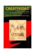 Papel CREATIVIDAD EL FLUIR Y LA PSICOLOGIA DEL DESCUBRIMIENTO Y LA INVENCION (PAIDOS TRANSICIONES 70009)