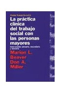Papel PRACTICA CLINICA DEL TRABAJO SOCIAL CON LAS PERSONAS MAYORES (TRABAJO SOCIAL 69005)