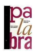 Papel ARTE Y VERDAD DE LA PALABRA (PAIDOS STUDIO 31127)