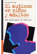 Papel AUTISMO EN NIÑOS Y ADULTOS (UNA GUIA PARA LA FAMILIA)