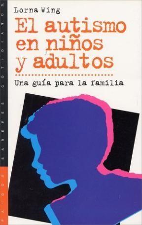 Papel Autismo En Niños Y Adultos, El