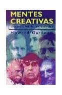 Papel MENTES CREATIVAS UNA ANATOMIA DE LA CREATIVIDAD (PAIDOS TRANSICIONES 70013)
