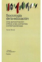 Papel SOCIOLOGIA DE LA EDUCACION (UNA APROXIMACION CRITICA A LAS C