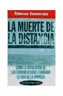 Papel MUERTE DE LA DISTANCIA (PAIDOS EMPRESA 49063)