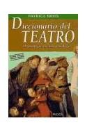 Papel DICCIONARIO DEL TEATRO DRAMATURGIA ESTETICA SEMIOLOGIA