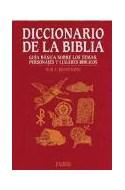 Papel DICCIONARIO DE LA BIBLIA GUIA BASICA SOBRE LOS TEMAS PERSONAJES Y LUGARES BIBLICOS (LEXICON 43025)