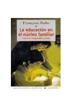 Papel LA EDUCACION EN EL NUCLEO FAMILIAR