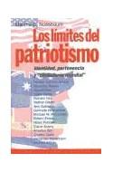 Papel LIMITES DEL PATRIOTISMO IDENTIDAD PERTENENCIA Y CIUDADANIA MUNDIAL (ESTADO Y SOCIEDAD 45067)