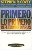 Papel PRIMERO LO PRIMERO REFLEXIONES DIARIAS (PAIDOS EMPRESA 49065)