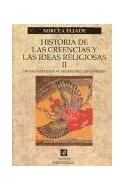 Papel HISTORIA DE LAS CREENCIAS Y LAS IDEAS RELIGIOSAS II (ORIENTALIA 42064)